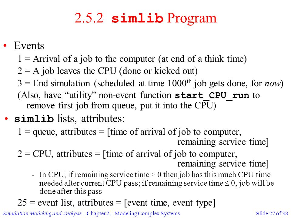 2.5.2 simlib Program Events simlib lists, attributes: