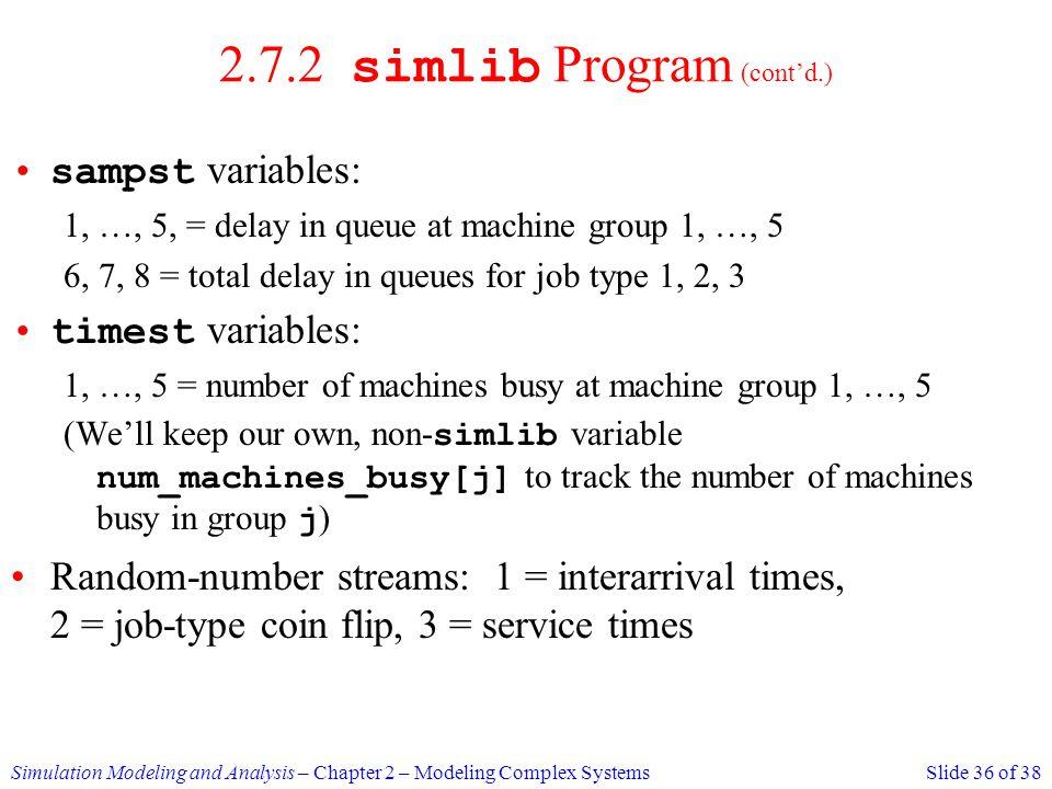 2.7.2 simlib Program (cont'd.)