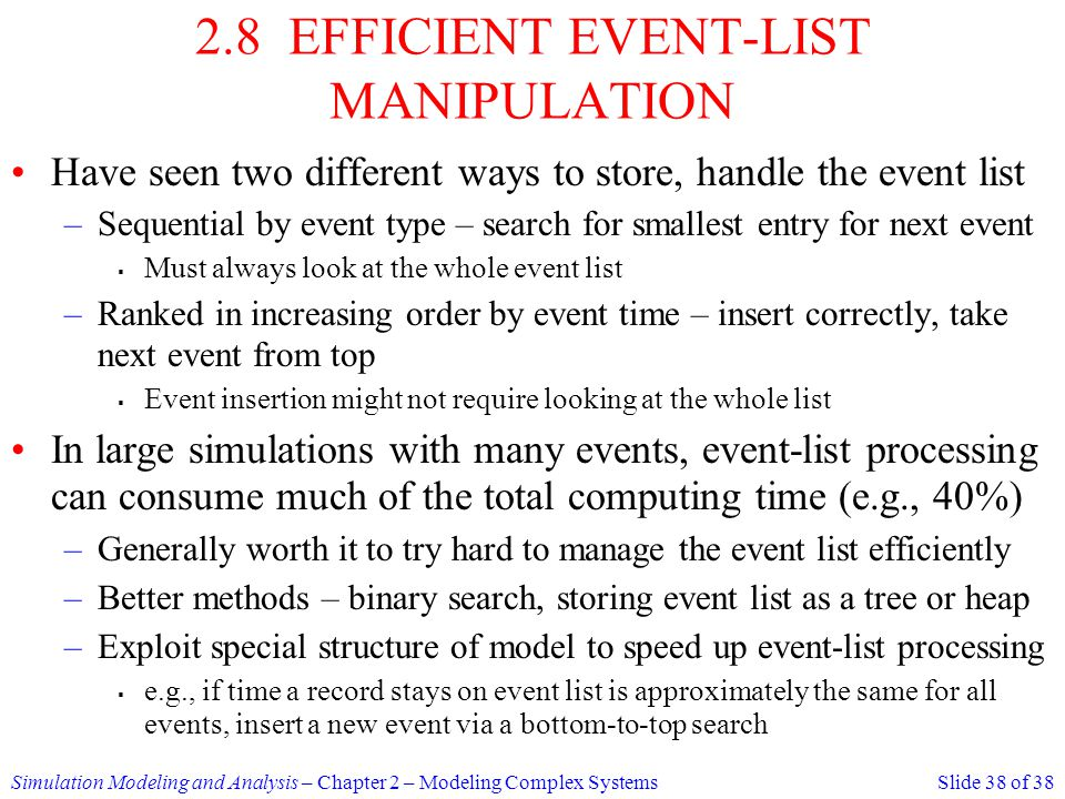 2.8 EFFICIENT EVENT-LIST MANIPULATION
