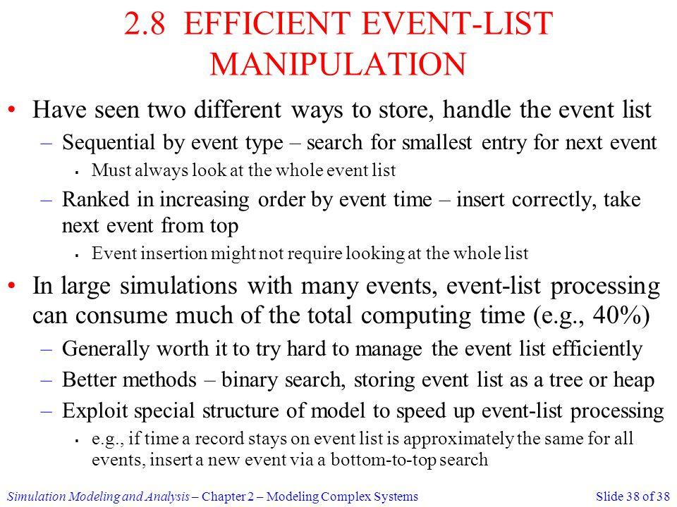 2.8 EFFICIENT EVENT-LIST MANIPULATION