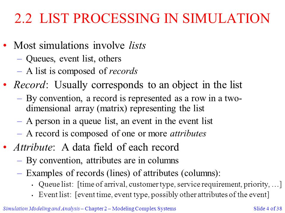 2.2 LIST PROCESSING IN SIMULATION