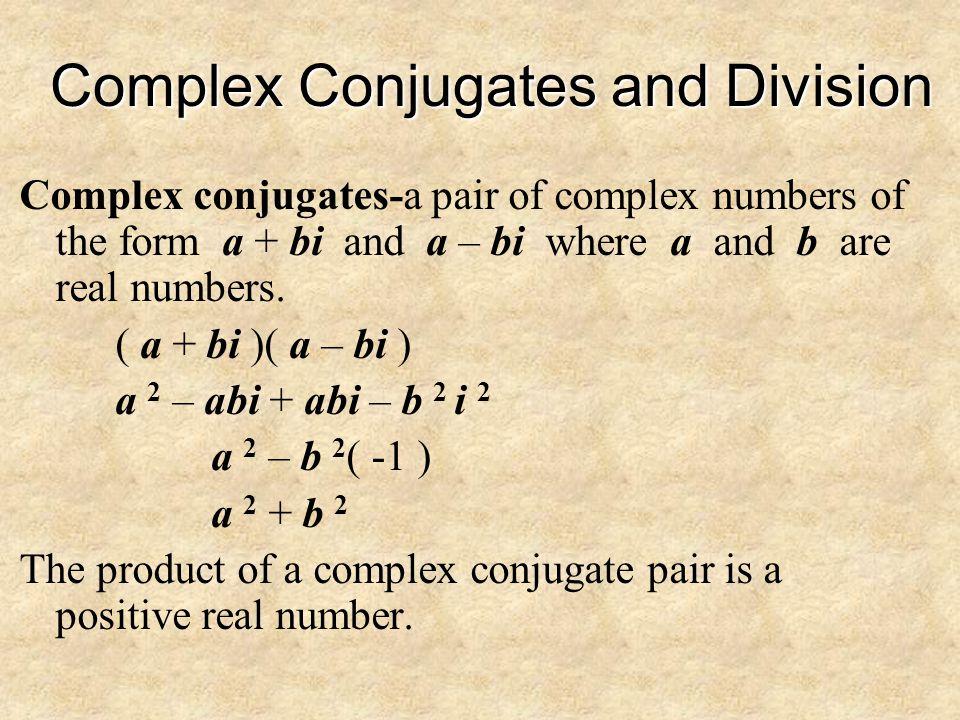 Complex Conjugates and Division