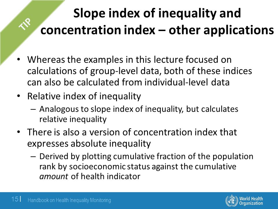 Slope index of inequality and concentration index – other applications