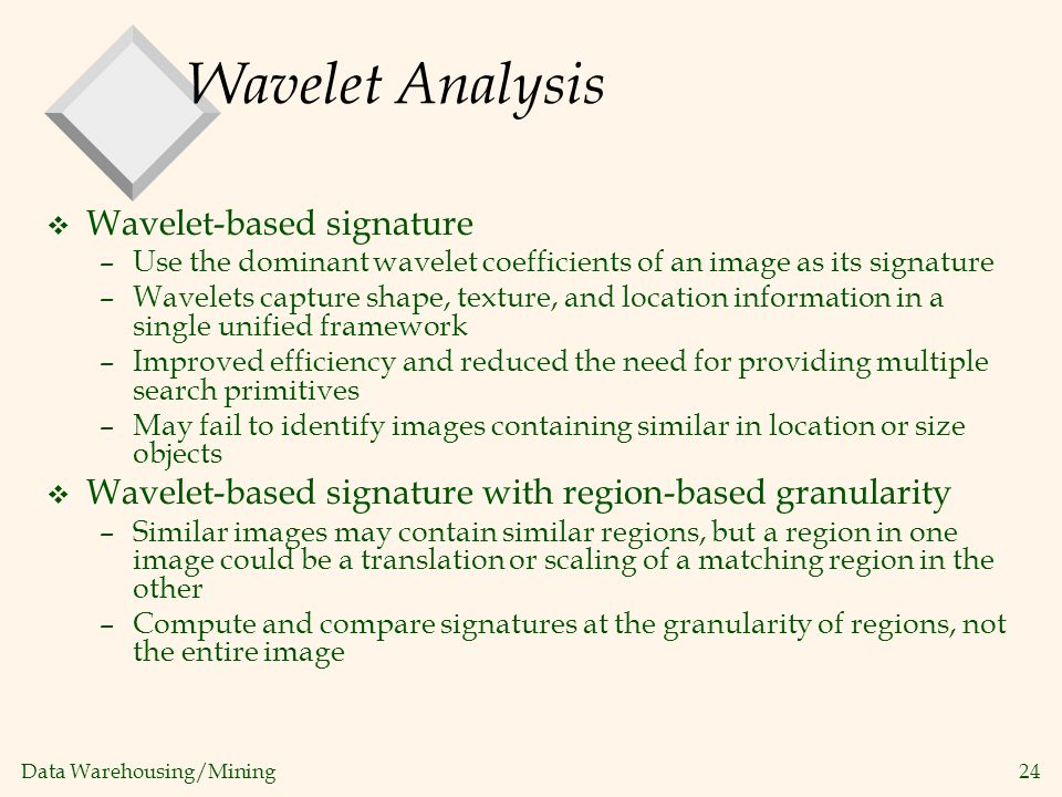 Wavelet Analysis Wavelet-based signature