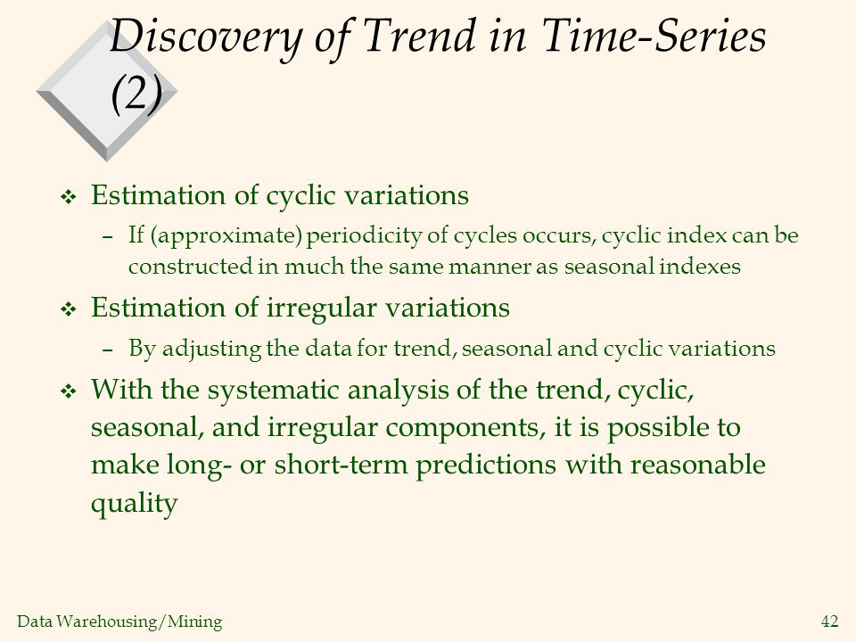 Discovery of Trend in Time-Series (2)