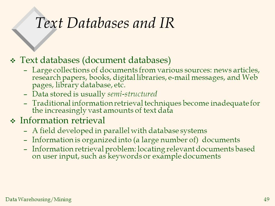 Text Databases and IR Text databases (document databases)