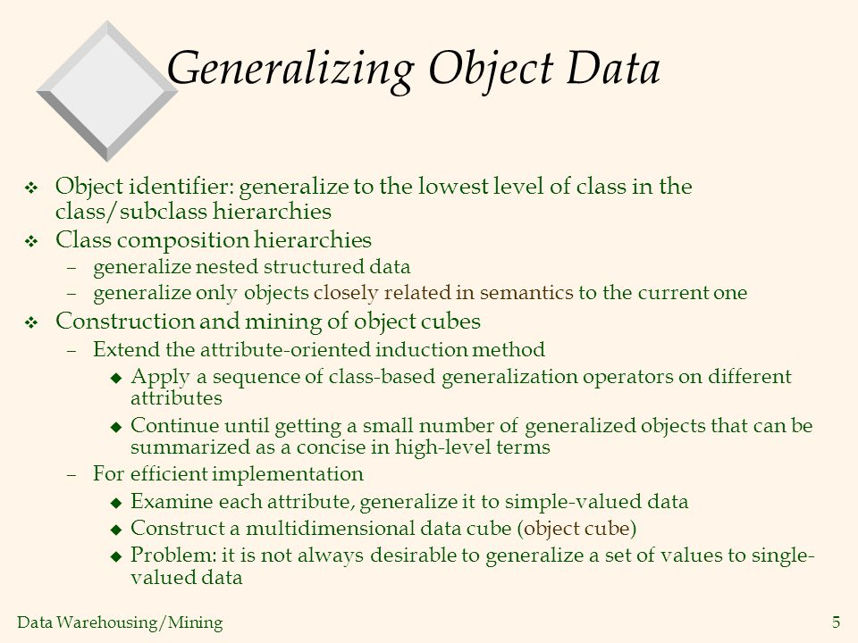 Generalizing Object Data