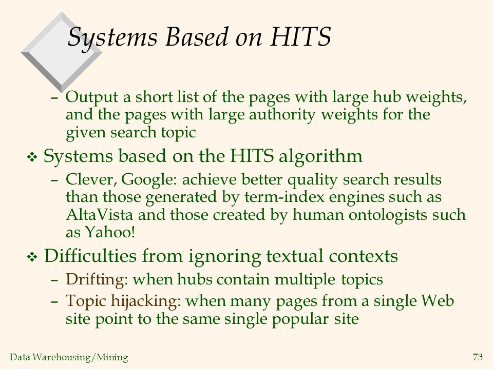 Systems Based on HITS Systems based on the HITS algorithm