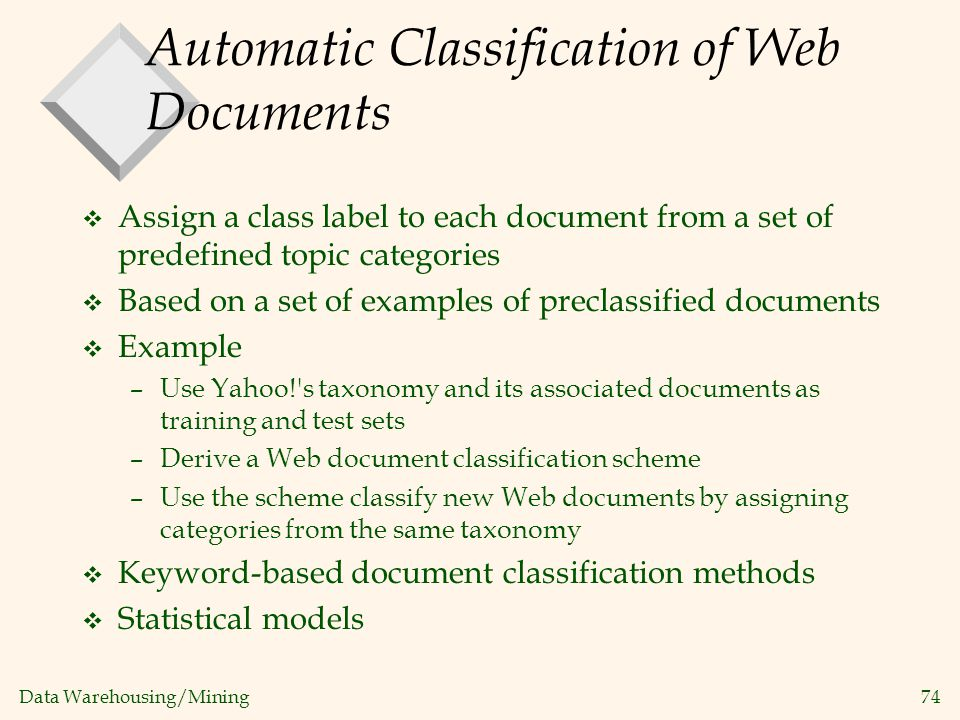 Automatic Classification of Web Documents