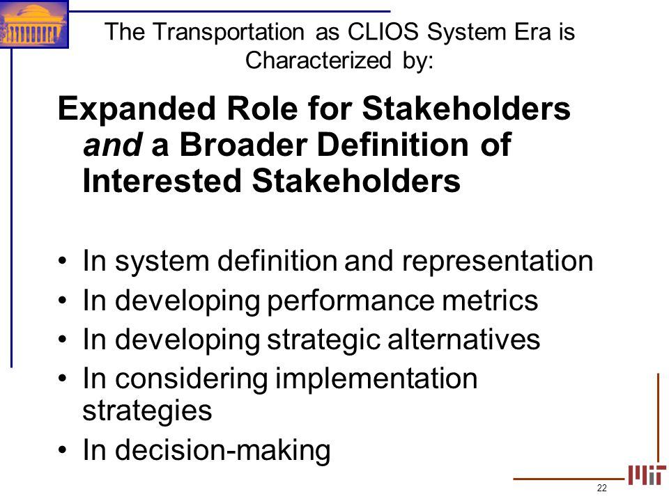 The Transportation as CLIOS System Era is Characterized by: