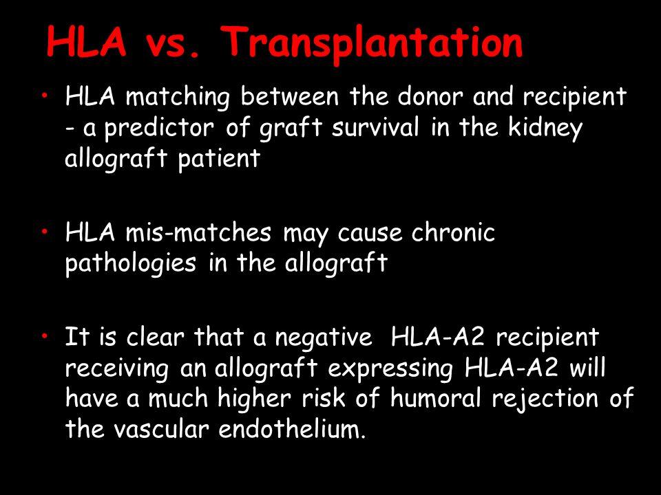 HLA vs. Transplantation