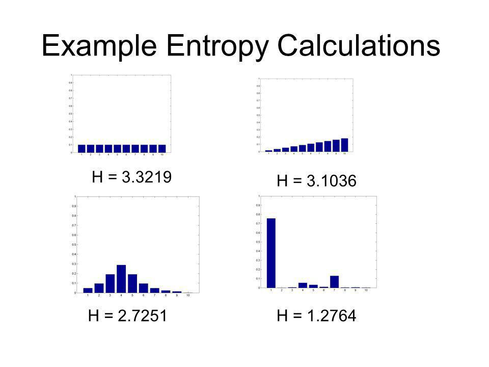 Example Entropy Calculations