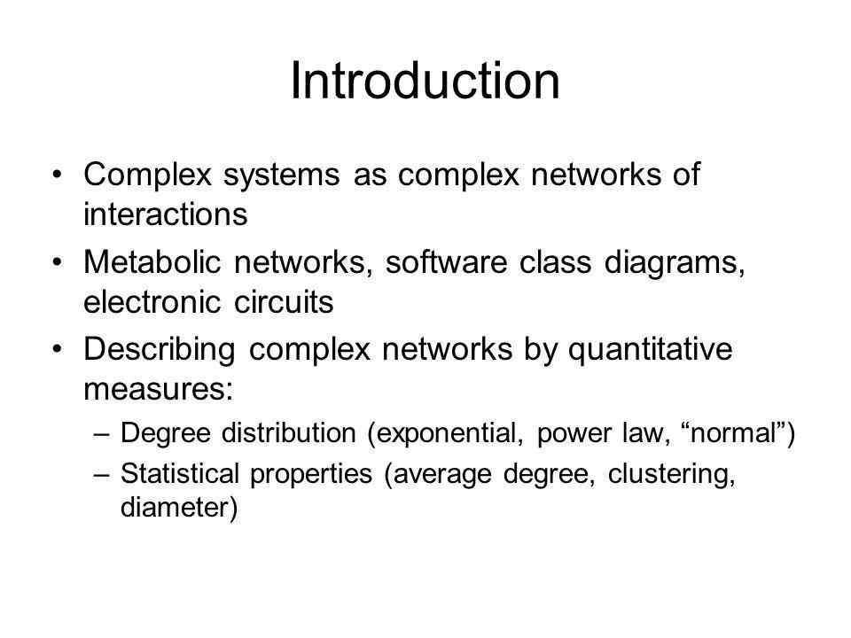 Introduction Complex systems as complex networks of interactions