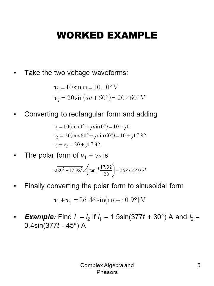 Complex Algebra and Phasors