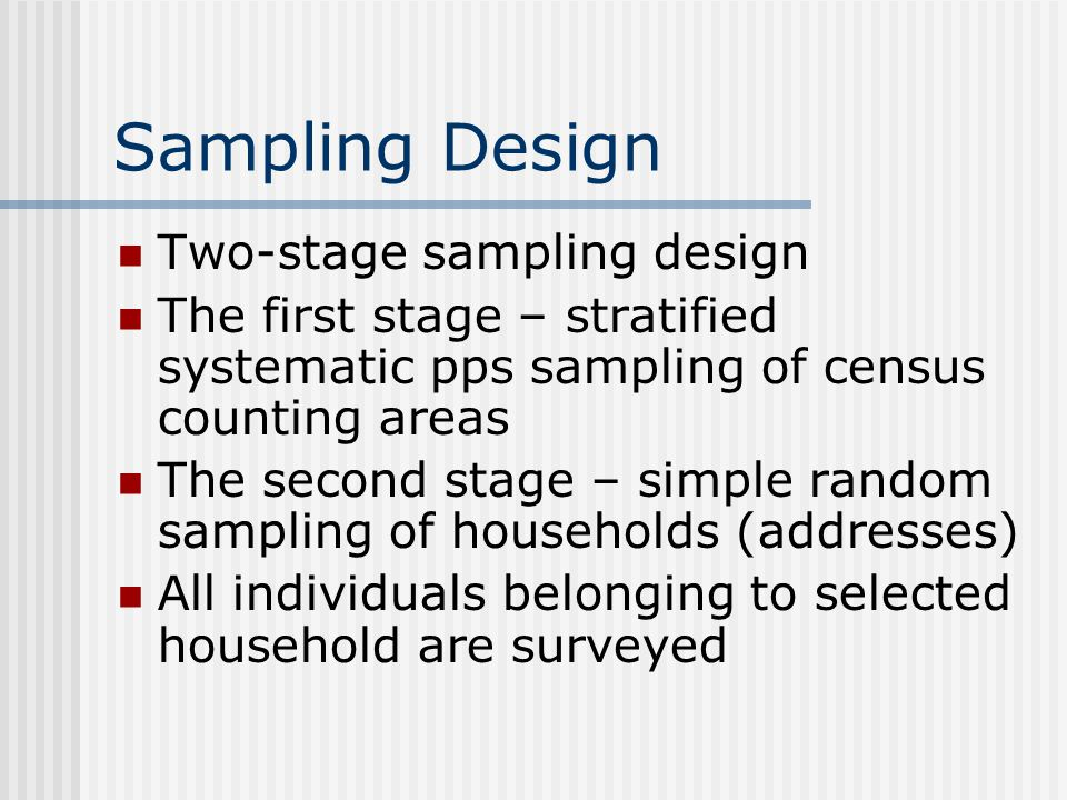 Sampling Design Two-stage sampling design