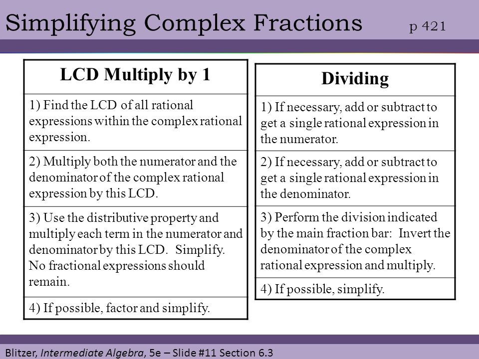 Simplifying Complex Fractions p 421