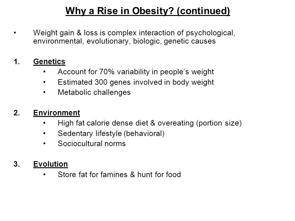 Why a Rise in Obesity (continued)