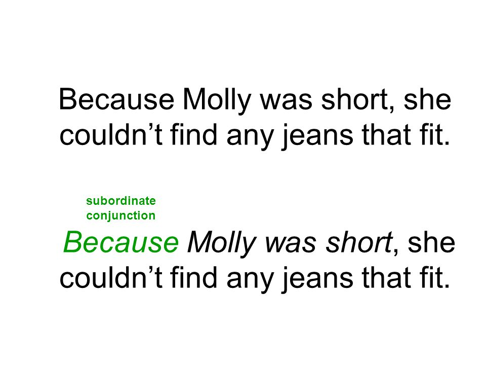 Because Molly was short, she couldn't find any jeans that fit