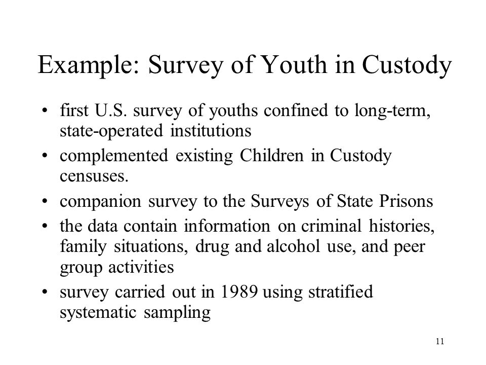 Example: Survey of Youth in Custody