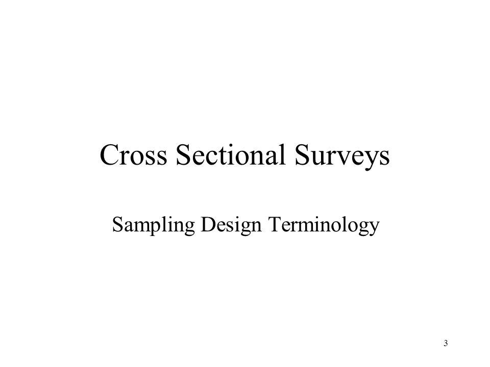 Cross Sectional Surveys