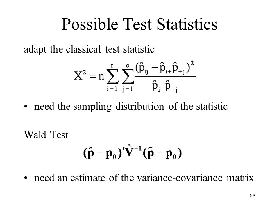 Possible Test Statistics