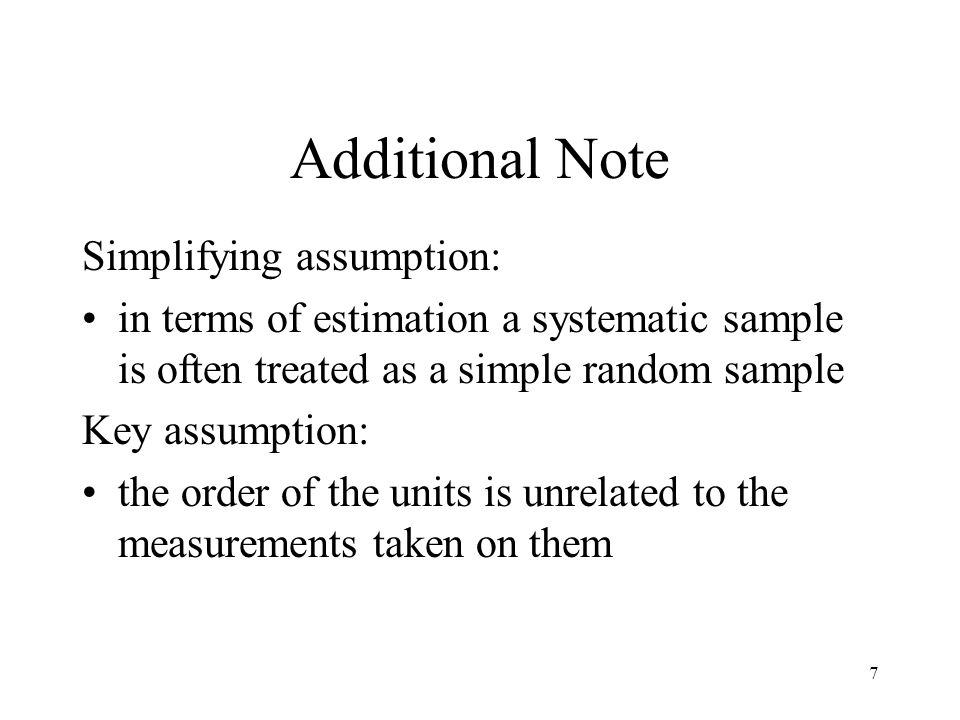 Additional Note Simplifying assumption: