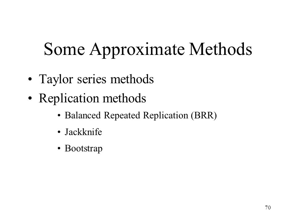 Some Approximate Methods