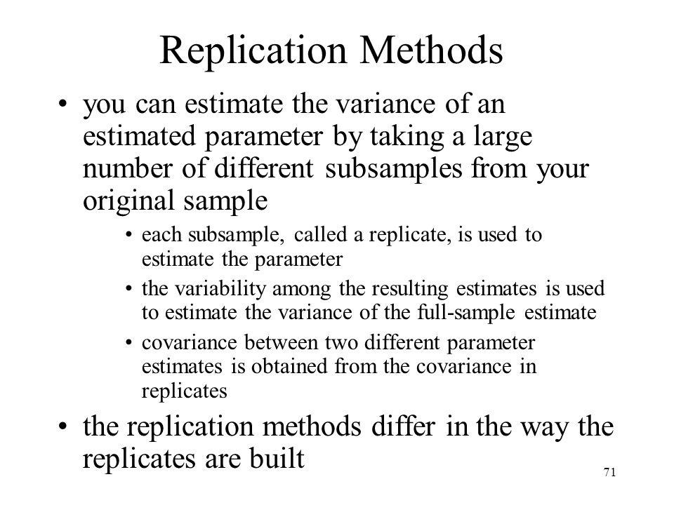 Replication Methods