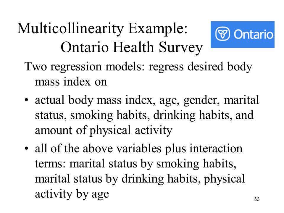 Multicollinearity Example: Ontario Health Survey