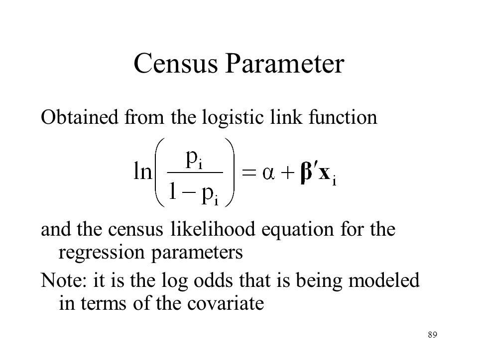 Census Parameter Obtained from the logistic link function