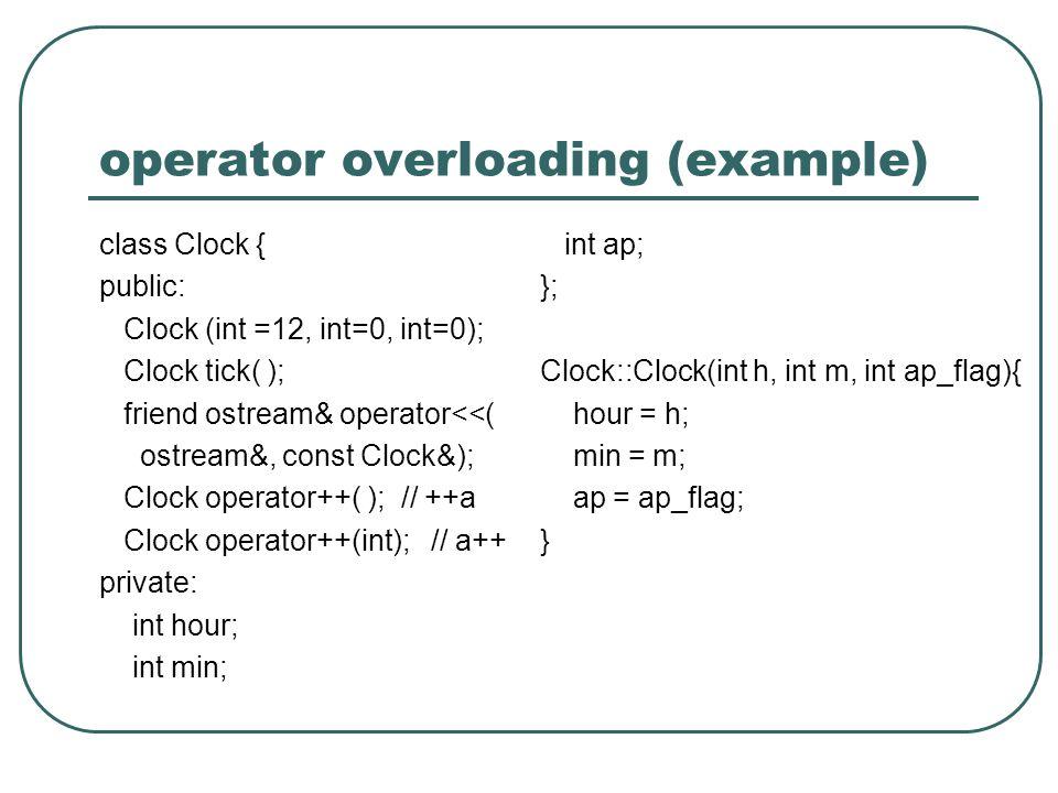 operator overloading (example)
