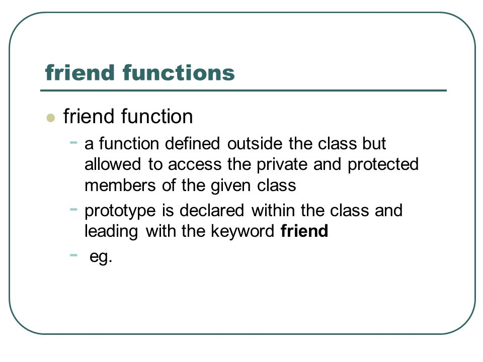 friend functions friend function