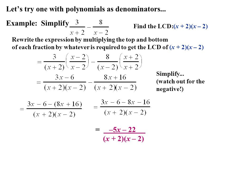 Let's try one with polynomials as denominators...