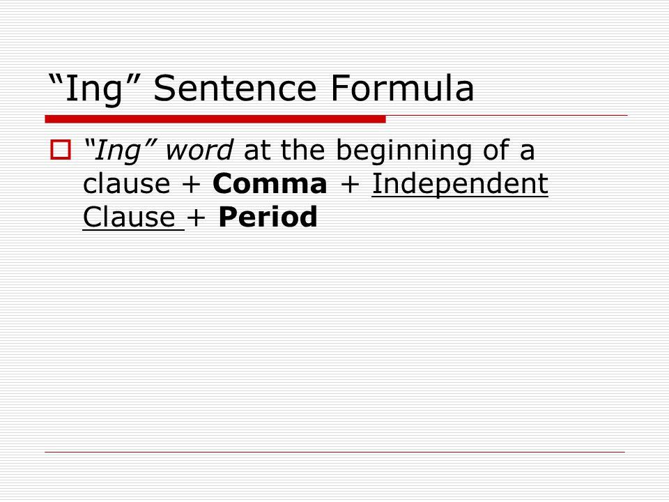 Ing Sentence Formula