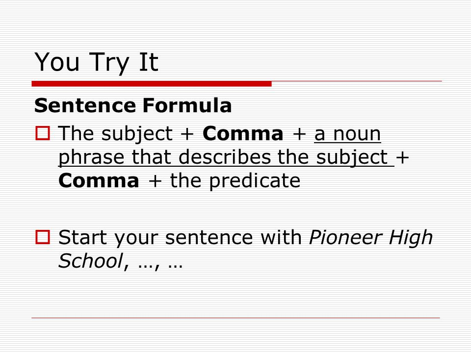 You Try It Sentence Formula