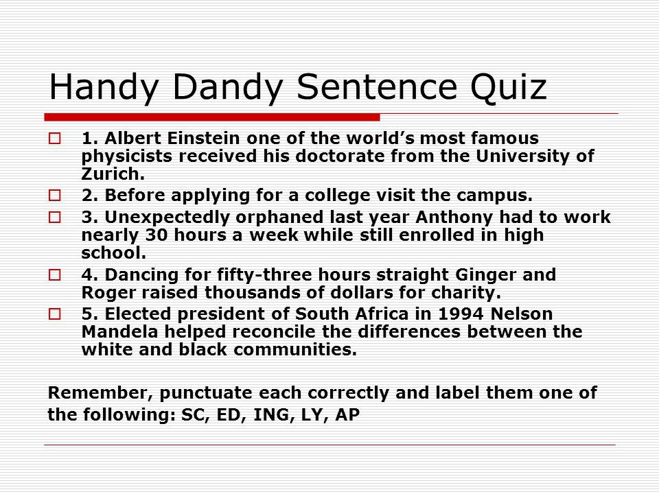 Handy Dandy Sentence Quiz