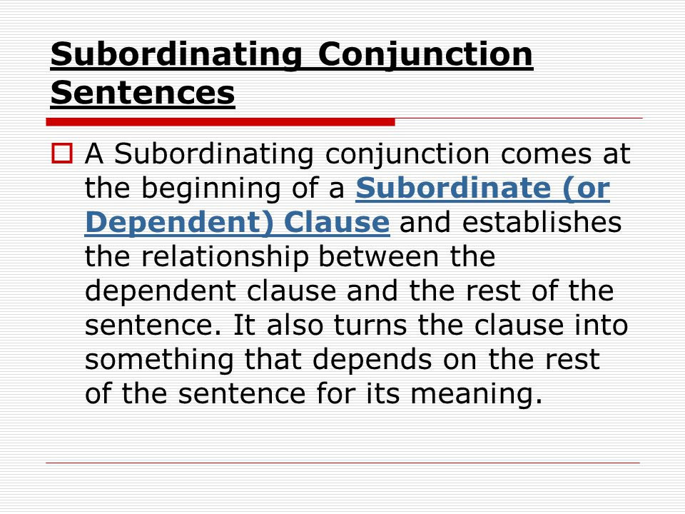 Subordinating Conjunction Sentences