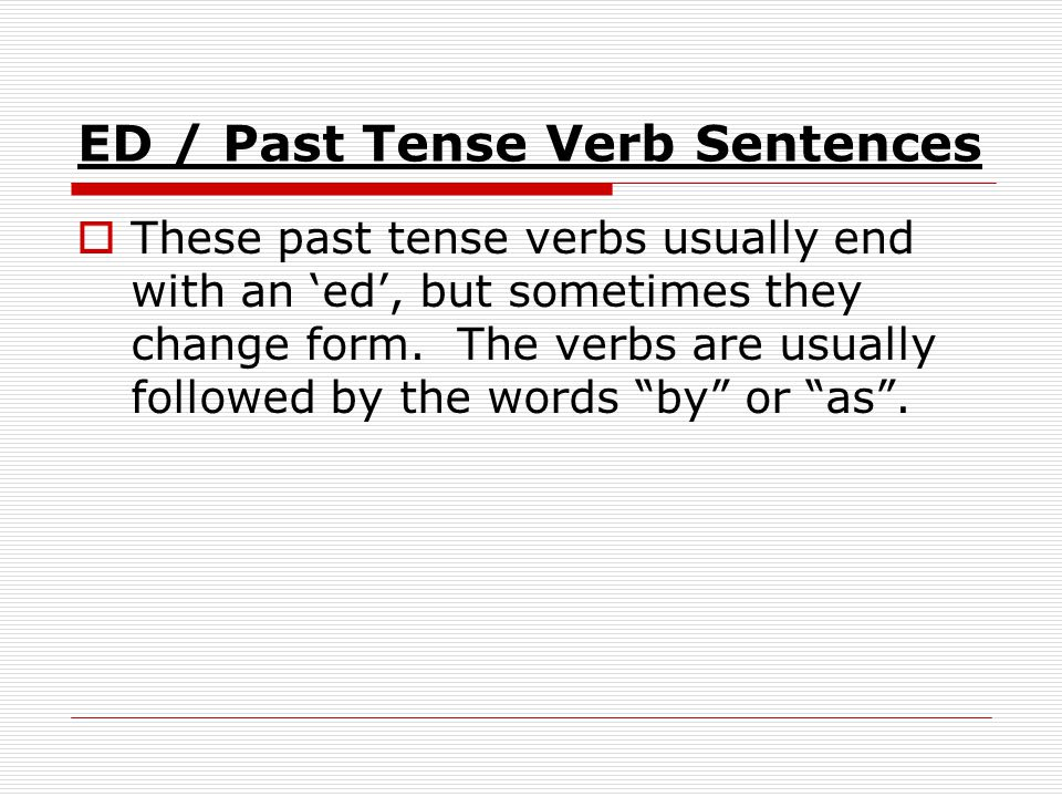 ED / Past Tense Verb Sentences