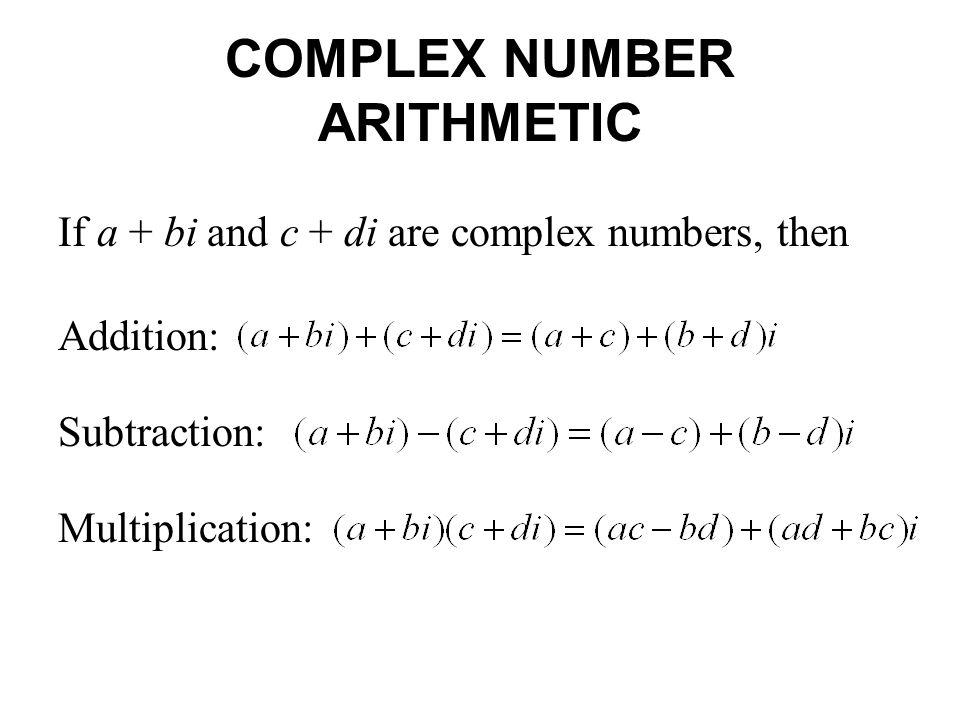 COMPLEX NUMBER ARITHMETIC