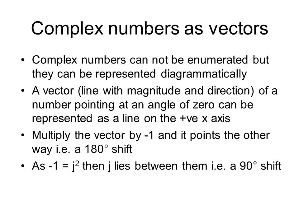 Complex numbers as vectors