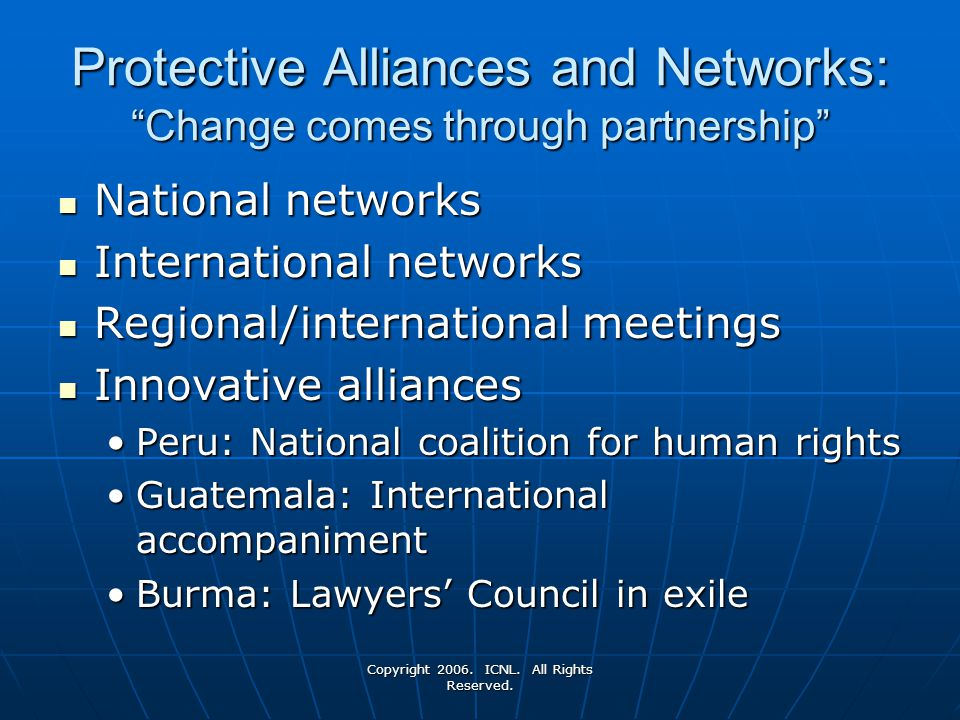 Protective Alliances and Networks: Change comes through partnership
