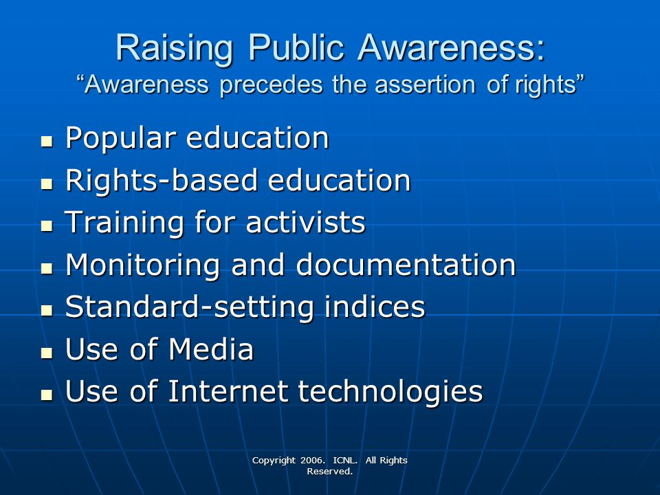 Raising Public Awareness: Awareness precedes the assertion of rights