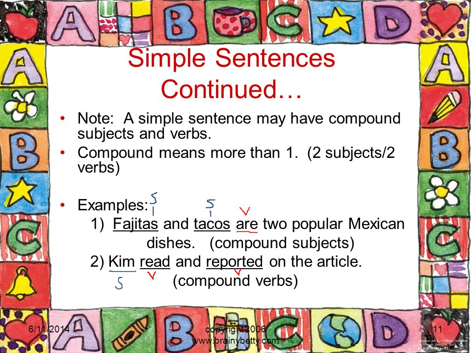 Simple Sentences Continued…