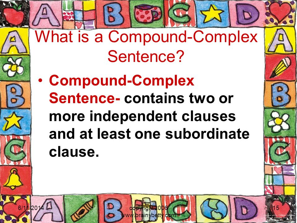 What is a Compound-Complex Sentence