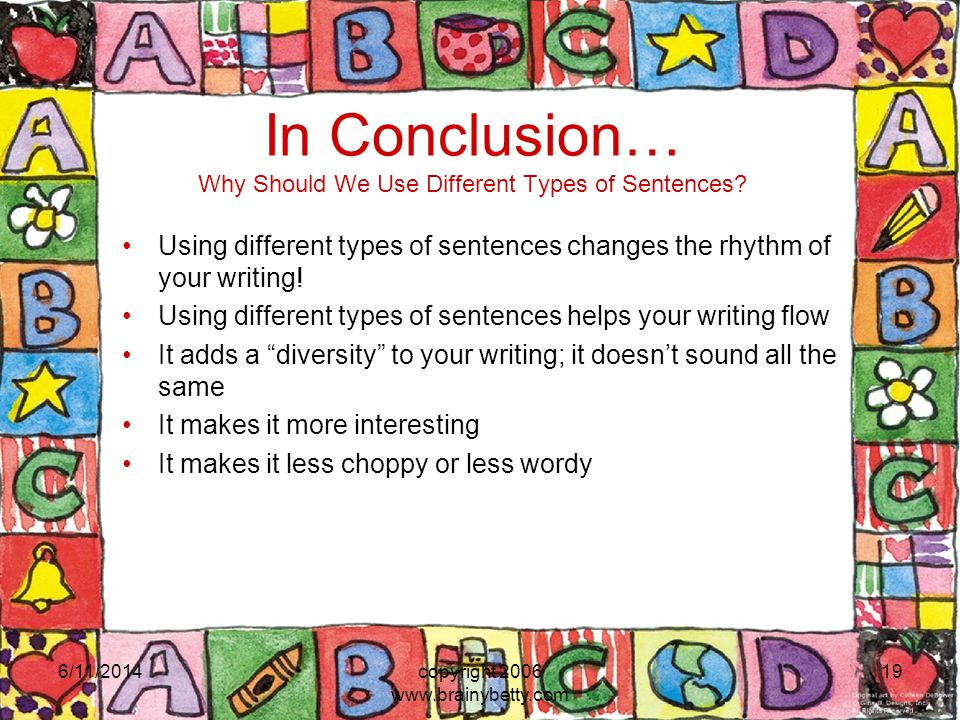 In Conclusion… Why Should We Use Different Types of Sentences