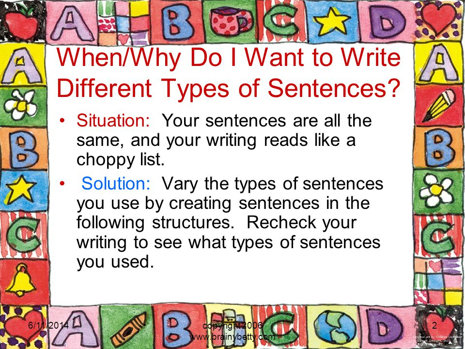 When/Why Do I Want to Write Different Types of Sentences
