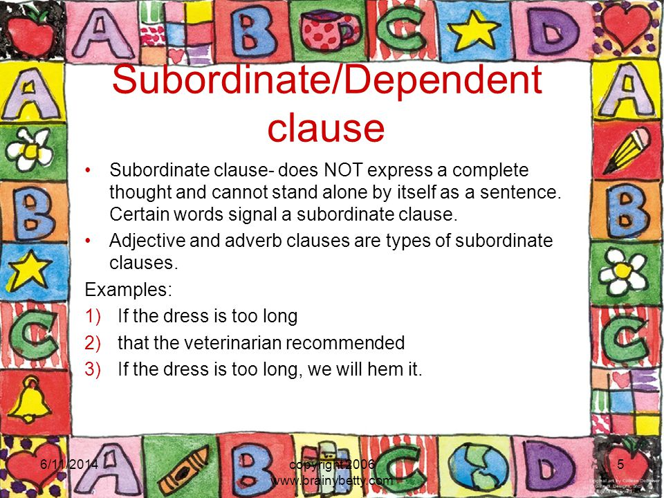 Subordinate/Dependent clause