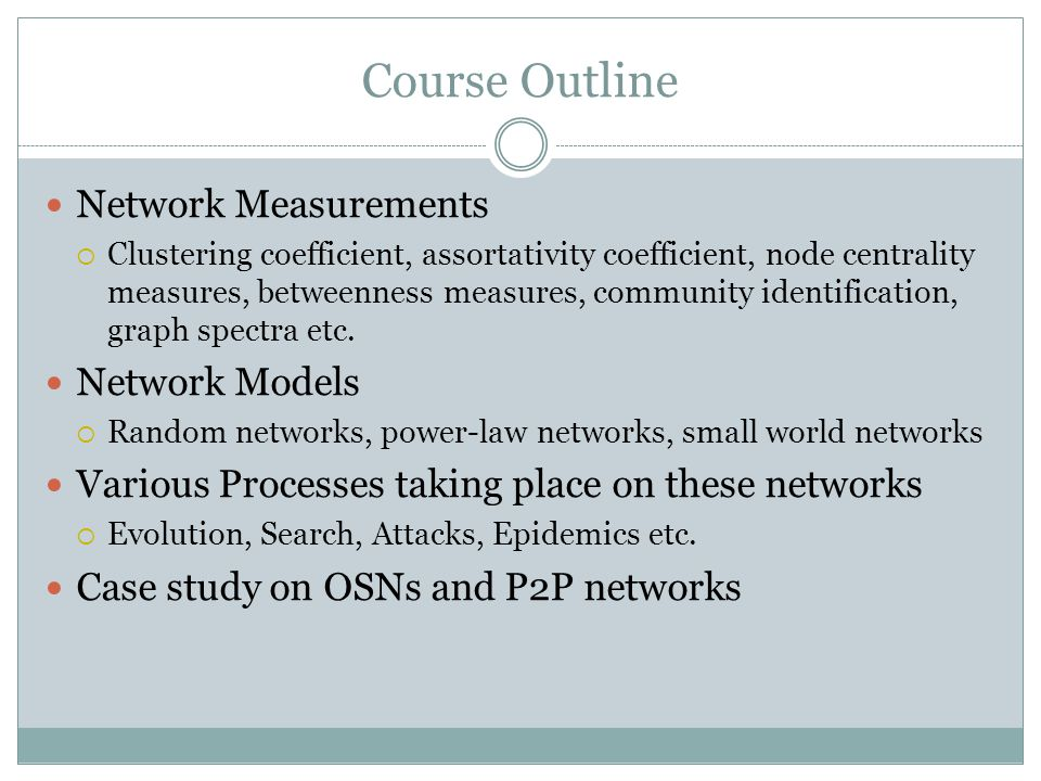 Course Outline Network Measurements Network Models
