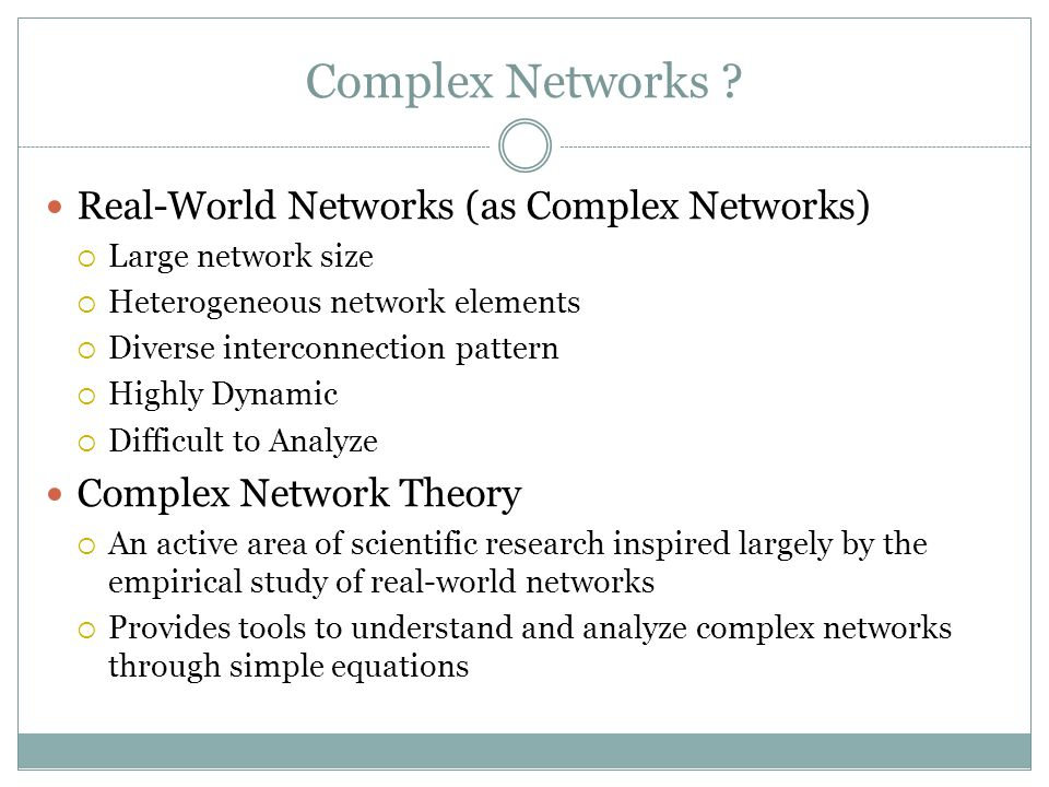 Complex Networks Real-World Networks (as Complex Networks)