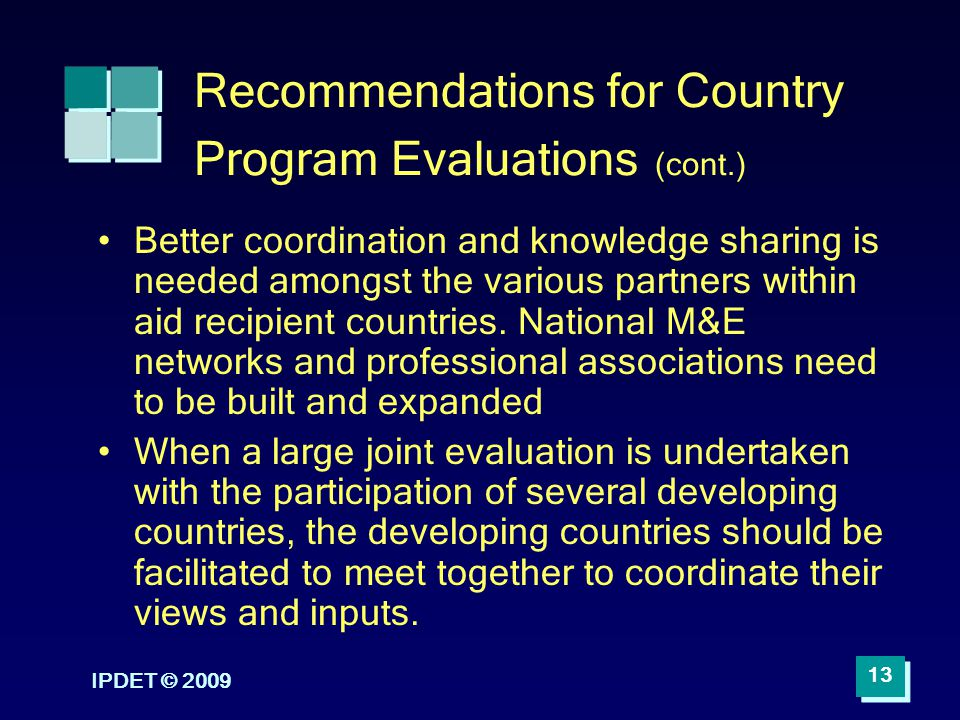 Recommendations for Country Program Evaluations (cont.)